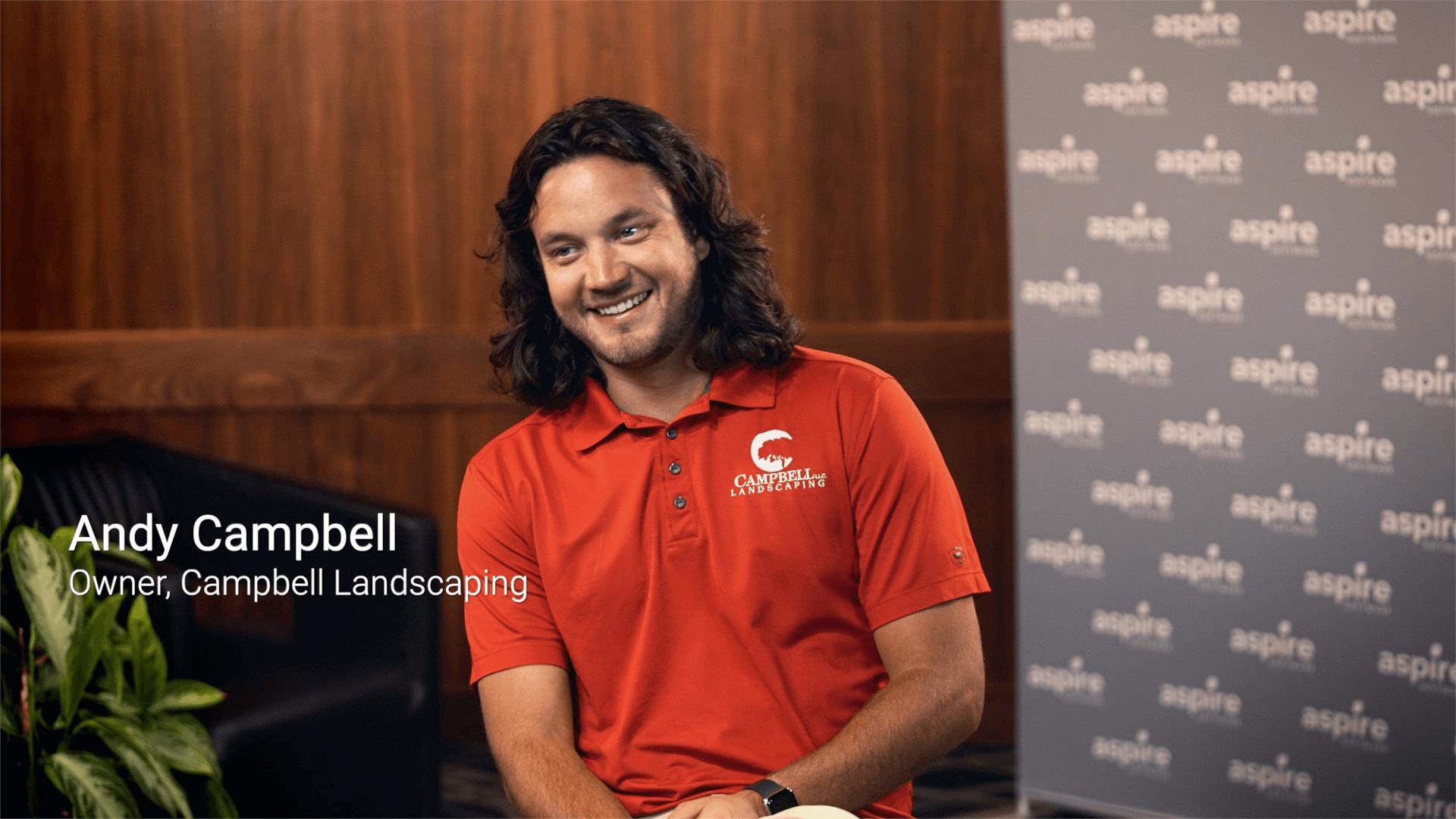 Aspire + Campbell Landscaping: Customer testimonial